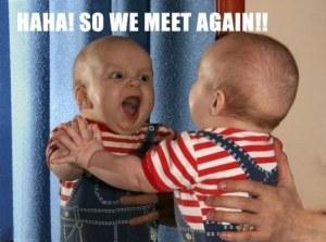 funny-baby-mirror-we-meet-again