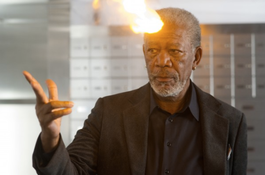 Except when Morgan Freeman SHOOTS FIRE OUT OF HIS FOREHEAD.